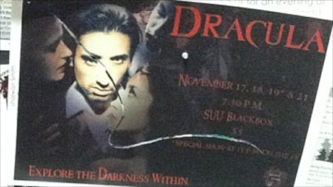 Posters for the Second Studio production of Dracula were slashed last week. The group estimates the damaged posters cost about $20 of their $50 advertising budget.